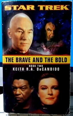 STAR TREK   THE BRAVE AND THE BOLD  Book Two Keith DeCandido   2002