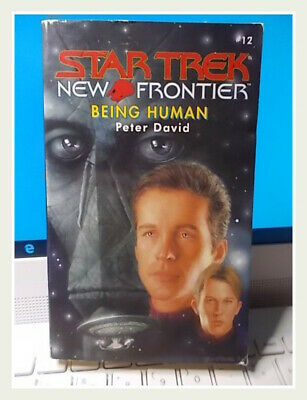 STAR TREK - NEW FRONTIER   BEING HUMAN  Peter David : #12 -   2001