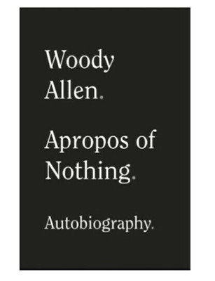 ✅Apropos of Nothing by Woody Allen 2020✅ [P.D.F]