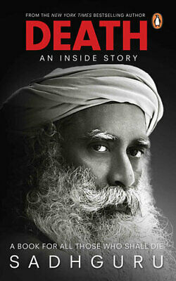 DEATH: AN INSIDE STORY by SADHGURU [P-D-F] ⚡⚡(fast delivery)⚡⚡