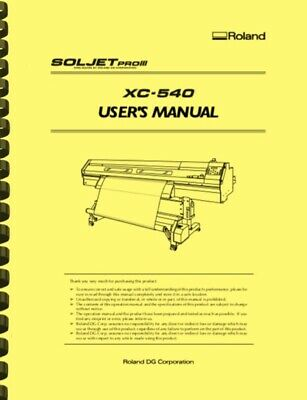 Roland Soljet Pro III XC540 Printer Cutter OWNER'S MANUAL
