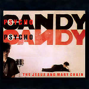 The Jesus And Mary Chain – Psychocandy CD