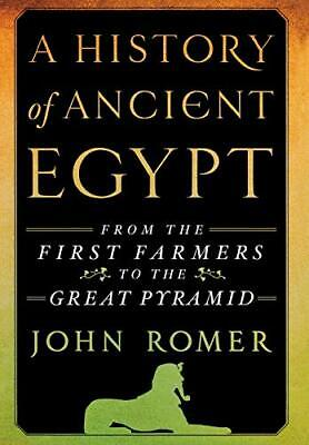 A History of Ancient Egypt: From the First Farmers to the Great Pyramid by Ro…