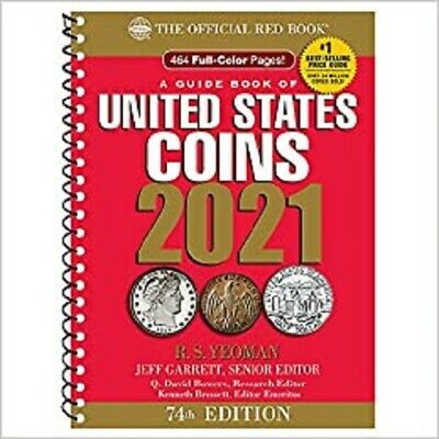 A Guide Book of United States Coins 2021 74th ed. Edition