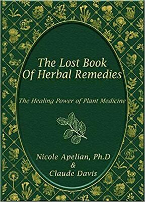 The Lost Book of Herbal Remedies By Claude Davis P/D/F