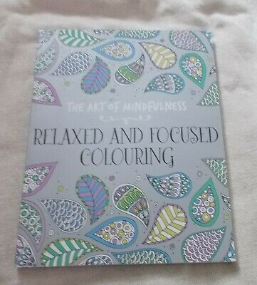 Adults / Kids Colouring Book - Art of Mindfulness - Relaxed & Focused Colouring