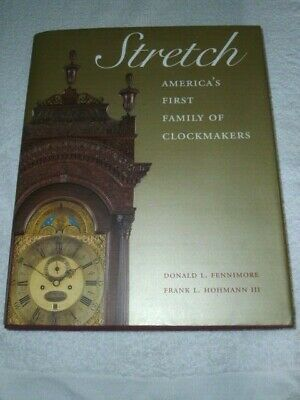 Fennimore STRETCH America's First Family of Clockmakers 2013 HB DJ