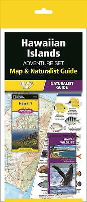 Hawaiian Islands Adventure Set: Map & Naturalist Guide by Geographic Maps Staff