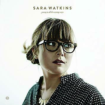 Sara Watkins - Young In All The Wro - ID123z - CD - New