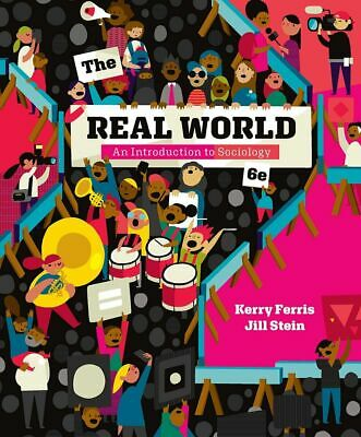GET The Real World: An Introduction to Sociology 6th Edition (E-B0K|E-MAILED)