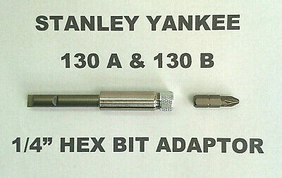 "1//4/"" HEX BIT ADAPTER ADAPTOR HOLDER 130A /& 130B STANLEY YANKEE SCREWDRIVER"
