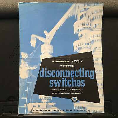 Vtg Westinghouse Electric Catalog ~ Type V Disconnecting Switches 1945