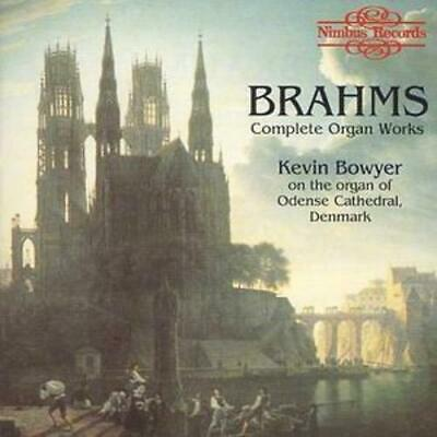Johannes Brahms : Complete Organ Works (Bowyer) CD (2004) FREE Shipping, Save £s