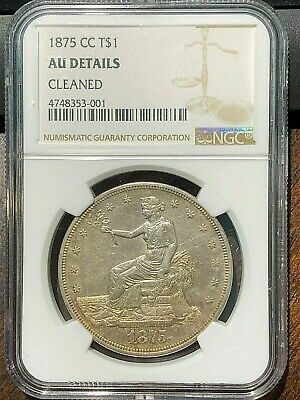 1875 Carson City CC TRADE DOLLAR $1 key date NGC AU DETAILS cleaned