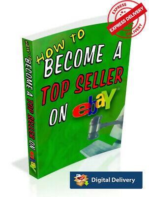 How To Become a Top Seller on eBay PDF ebook  with Full Master Resell +Best sell