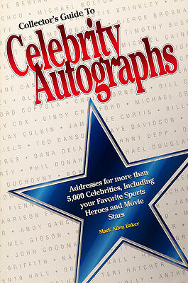 Collector's Guide to Celebrity Autographs by Mark Allen Baker