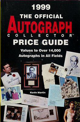 The Official Autograph Collector Price Guide 1999 by Kevin Martin