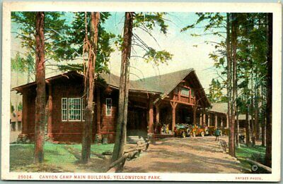 "1910s Yellowstone National Park Postcard ""CANYON CAMP Main Bldg."" Haynes Unused"
