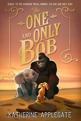 The One and Only Bob by Katherine Applegate (English) Paperback Book Free Shippi