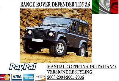 Land Rover Defender Td5 2.5L Manuale Officina Italiano 2003 2004 2005 2006 03 04