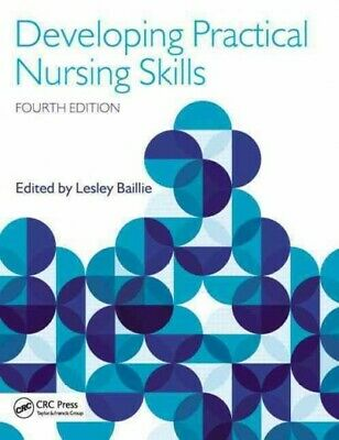 Developing Practical Nursing Skills, Paperback by Baillie, Lesley, Ph.D. (EDT...