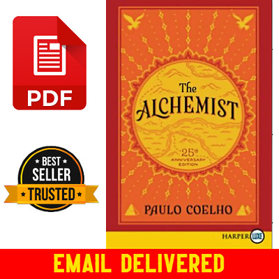 🔥 [P.D.F] 🔥The Alchemist, 25th Anniversary A Fable About Following Your Dream