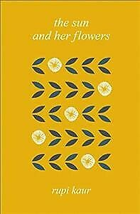 Sun and Her Flowers, Hardcover by Kaur, Rupi, Acceptable Condition, Free P&P ...