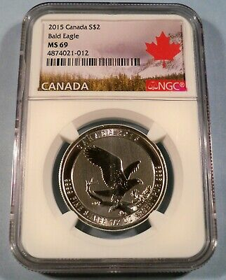 2015 $2 CANADA SILVER NGC MS 69 BALD EAGLE 1/2 Oz 9999 FINE SILVER MS69
