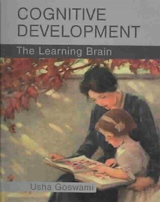 Cognitive Development : The Learning Brain, Paperback by Goswami, Usha C., Br...