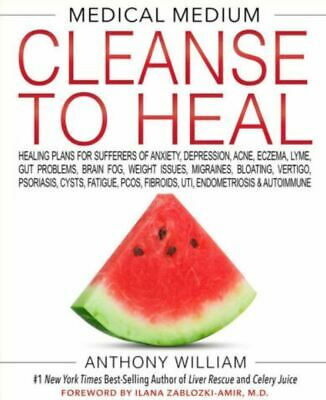 Medical Medium Cleanse to Heal by Anthony William (2020 : Digital)