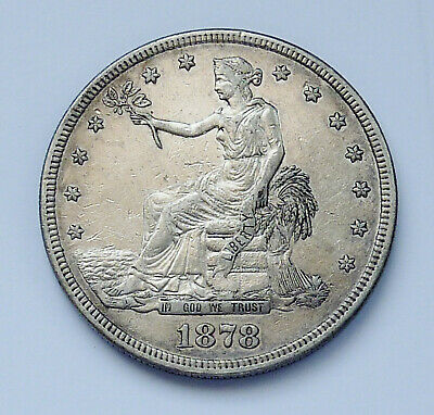 1878-S U.s. Liberty Seated ~ Trade Dollar ~ Extra Fine Condition