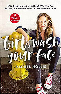 Girl, Wash Your Face by Rachel Hollis 𝖤𝖡𝟢𝟢𝖪