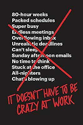 It Doesnt Have to Be Crazy at Work, , New Book