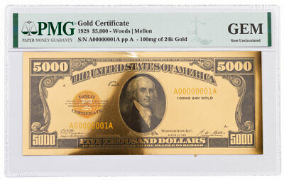 1928 $5,000 24KT Gold Certificate Commemorative PMG GEM Uncirculated