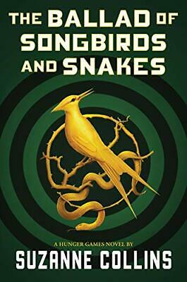 The Ballad of Songbirds And Snakes by Suzanne Collins {E-BO0K}{P*D*F}