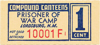 USA WWII POW Camp Chits NM-16-2-1 Lordsburg NM 1 Cent German Prisoners of War