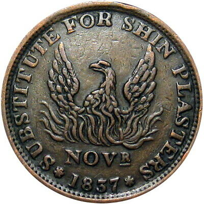 1837 Substitute For Shin Plasters Hard Times Token Phoenix Rising HT-67 Low 48