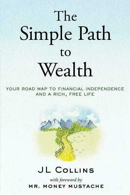 The Simple Path to Wealth by J L Collins (2016, Digitaldown) P-D-F🔥✅
