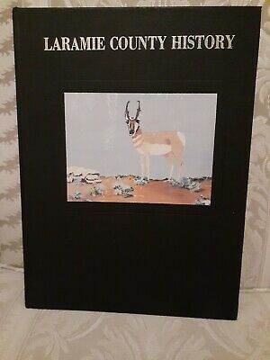 Laramie County WYOMING History 1987 Photo-Illustrated 471 pages Nice Condition