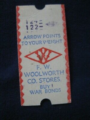 "Vintage WW11 Woolworth Stores Weight/ScaleTicket "" Buy War Bonds"""