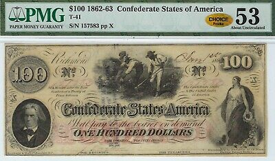 T-41 PF-50 $100 1863 Confederate Paper Money - PMG About Unc 53 - CHOICE!