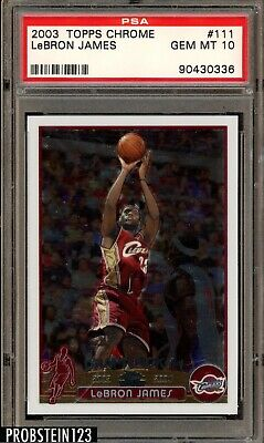 "2003 Topps Chrome #111 Lebron James RC Rookie PSA 10 GEM MINT "" Hot Card """