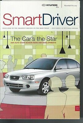 2004 HYUNDAI  SMART DRIVER The Car's The Star Advertising Magazine Brochure