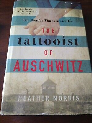 The Tattooist of Auschwitz by Heather Morris based on true story Hardback Book