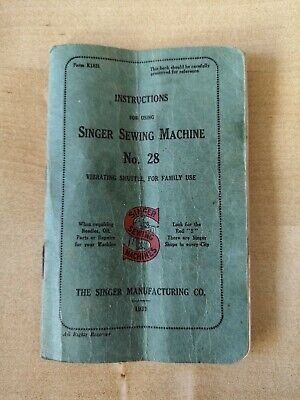 Singer Sewing Machine  model 28 instruction book 1931