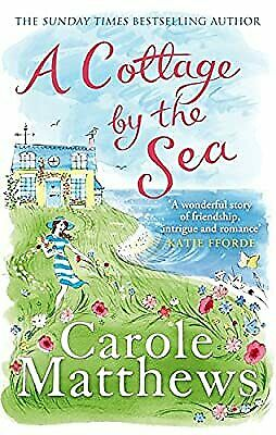 A Cottage by the Sea, Matthews, Carole, Used; Good Book