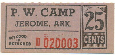 USA WWII POW Camp Chits AR-16-1-25 Jerome AR 25 Cent  Prisoner of War