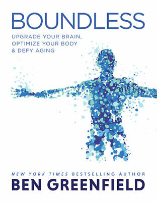 Boundless:Upgrade Your Brain,Optimize...by Ben Greenfield 🔥E.B.00K✅[P-Ð-F´]✅