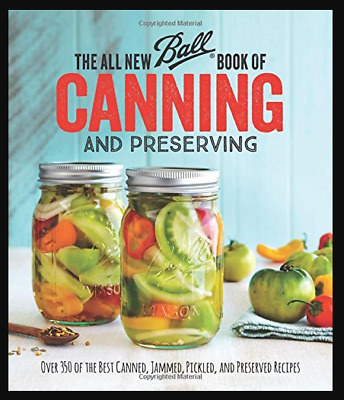 🔥The All New Ball Book of Canning and Preserving 🔥 Over 350 of the Best P|D|F