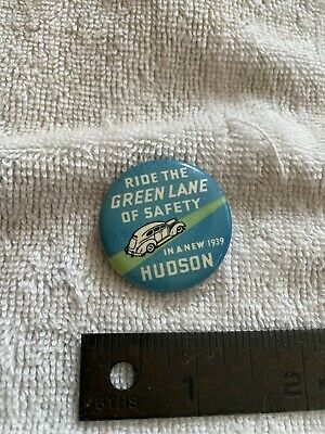 Vintage Ride the Green Lane of Safety Hudson Pin